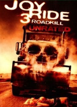 Joy Ride 3 Roadkil Unrated Key Art Movie Poster